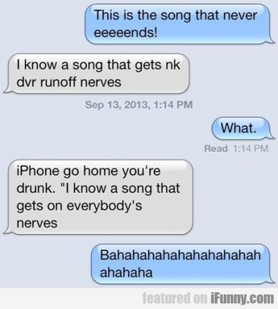 This Is The Song That Never Eeeeends!