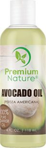 Avocado Oil Natural Carrier Oil – for Essential Oil Mixing, Massage Body Oil Moisturizer for Skin Hair & Nails, Pure Oil for Aromatherapy, Therapeutic Grade Anti Aging Skin Care 4 oz Premium Nature